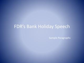 FDR's Bank Holiday Speech