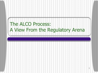 The ALCO Process:  A View From the Regulatory Arena