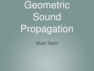 Geometric Sound Propagation