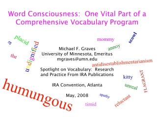 Word Consciousness:  One Vital Part of a Comprehensive Vocabulary Program