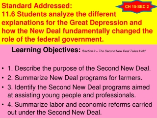 Learning Objectives:  S ection 2 – The Second New Deal Takes Hold