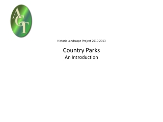 Historic Landscape Project 2010-2013 Country Parks  An Introduction