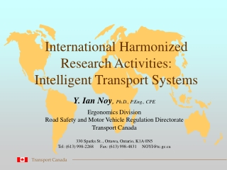International Harmonized Research Activities: Intelligent Transport Systems