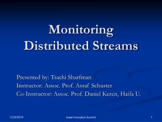 Monitoring  Distributed Streams