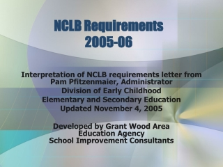 NCLB Requirements  2005-06