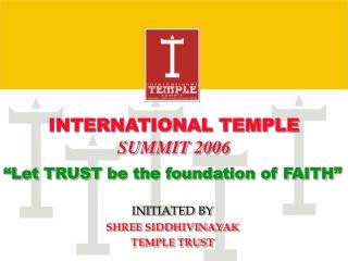 INTERNATIONAL TEMPLE  SUMMIT 2006
