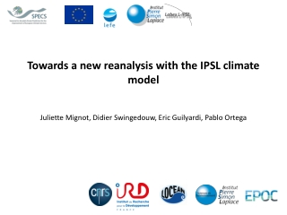 Towards a new reanalysis with the IPSL climate model