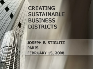 CREATING SUSTAINABLE  BUSINESS DISTRICTS