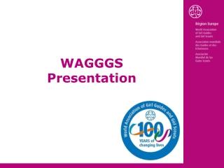 WAGGGS Presentation