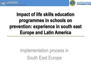Implementation process in  South East Europe