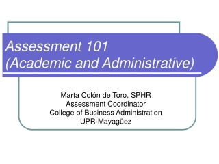 Assessment 101 (Academic and Administrative)
