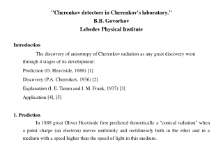 """""""Cherenkov detectors in Cherenkov's laboratory."""" B.B. Govorkov Lebedev Physical Institute"""