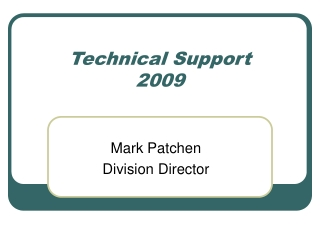Technical Support 2009