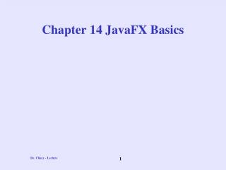 Chapter 14 JavaFX Basics