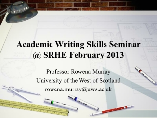 Academic Writing Skills Seminar @ SRHE February 2013