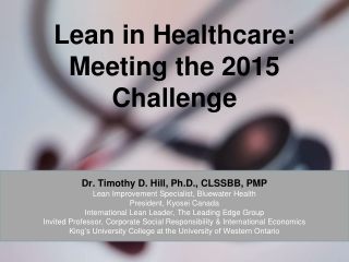 Lean in Healthcare: Meeting the 2015 Challenge