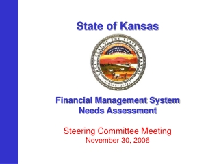 State of Kansas Financial Management System Needs Assessment Steering Committee Meeting