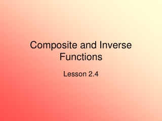 Composite and Inverse Functions