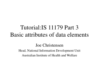 Tutorial:IS 11179 Part 3  Basic attributes of data elements