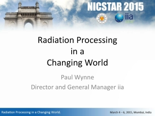 Radiation Processing in a  Changing World