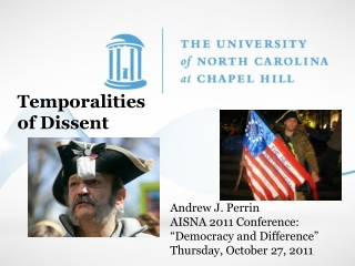 """Andrew J. Perrin AISNA 2011 Conference: """"Democracy and Difference"""" Thursday, October 27, 2011"""