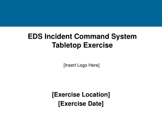 EDS Incident Command System Tabletop Exercise