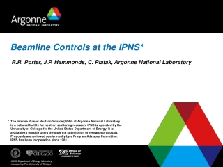 Beamline Controls at the IPNS*