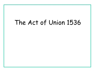 The Act of Union 1536