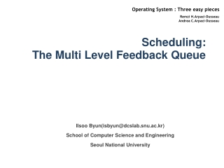 Scheduling: Th e Multi Level Feedback Queue
