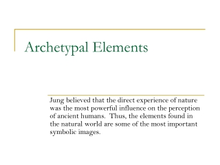 Archetypal Elements