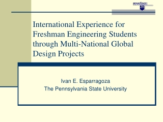 Ivan E. Esparragoza The Pennsylvania State University