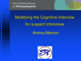 Modifying the Cognitive Interview for suspect interviews