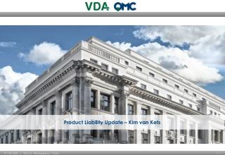 Product Liability Update – Kim van Kets