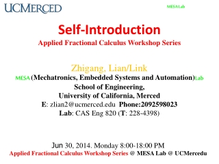 Self-Introduction Applied Fractional Calculus Workshop Series