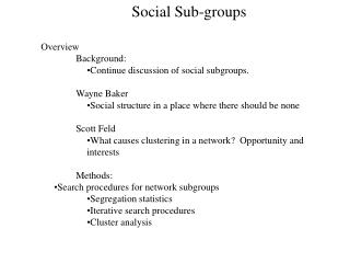 Social Sub-groups