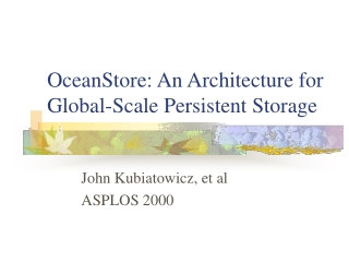 OceanStore: An Architecture for Global-Scale Persistent Storage