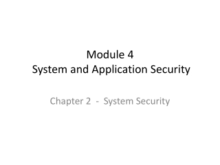 Module 4  System and Application Security