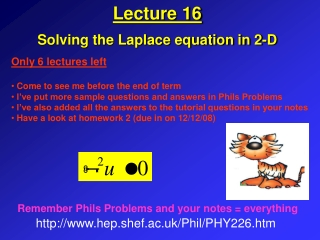 Lecture 16 Solving the Laplace equation in 2-D