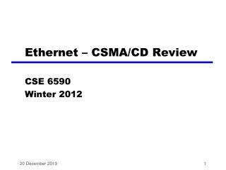 Ethernet – CSMA/CD Review