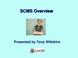 SCMS Overview