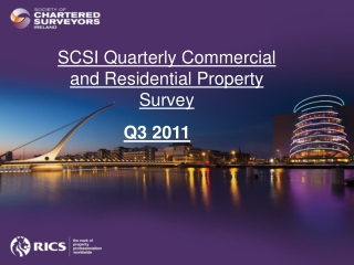 SCSI Quarterly Commercial and Residential Property Survey
