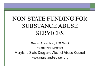 NON-STATE FUNDING FOR  SUBSTANCE ABUSE SERVICES