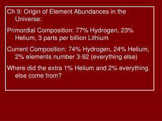 Ch 9: Origin of Element Abundances in the Universe:
