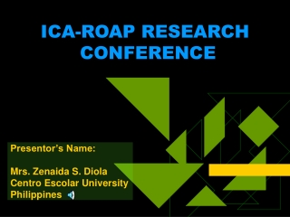 Presentor's Name: Mrs. Zenaida S. Diola Centro Escolar University Philippines