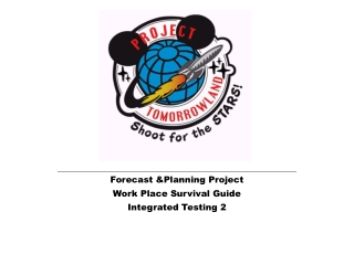 Forecast &Planning Project Work Place Survival Guide Integrated Testing 2