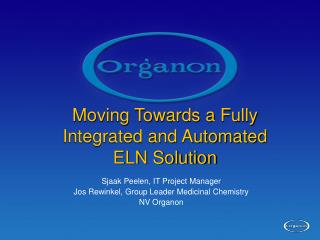 Moving Towards a Fully Integrated and Automated ELN Solution