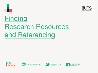 Finding  Research Resources  and Referencing