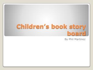 Children's book story board