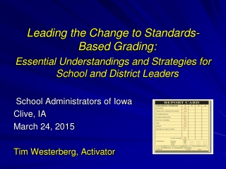 Leading the Change to Standards-Based Grading: