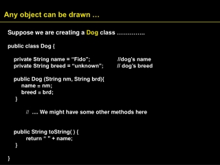 Any object can be drawn …